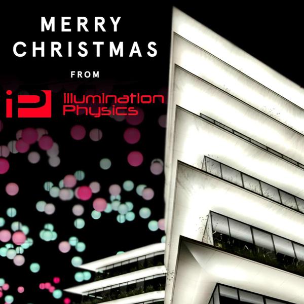 Merry Christmas from the team at Illumination Physics